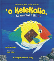 'O Kelekolio, ka Manini Li'ili'i – Kelekolio, the Little Manini (Hawaiian Version)
