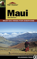 Top Trails Maui: Must-Do Hikes for Everyone