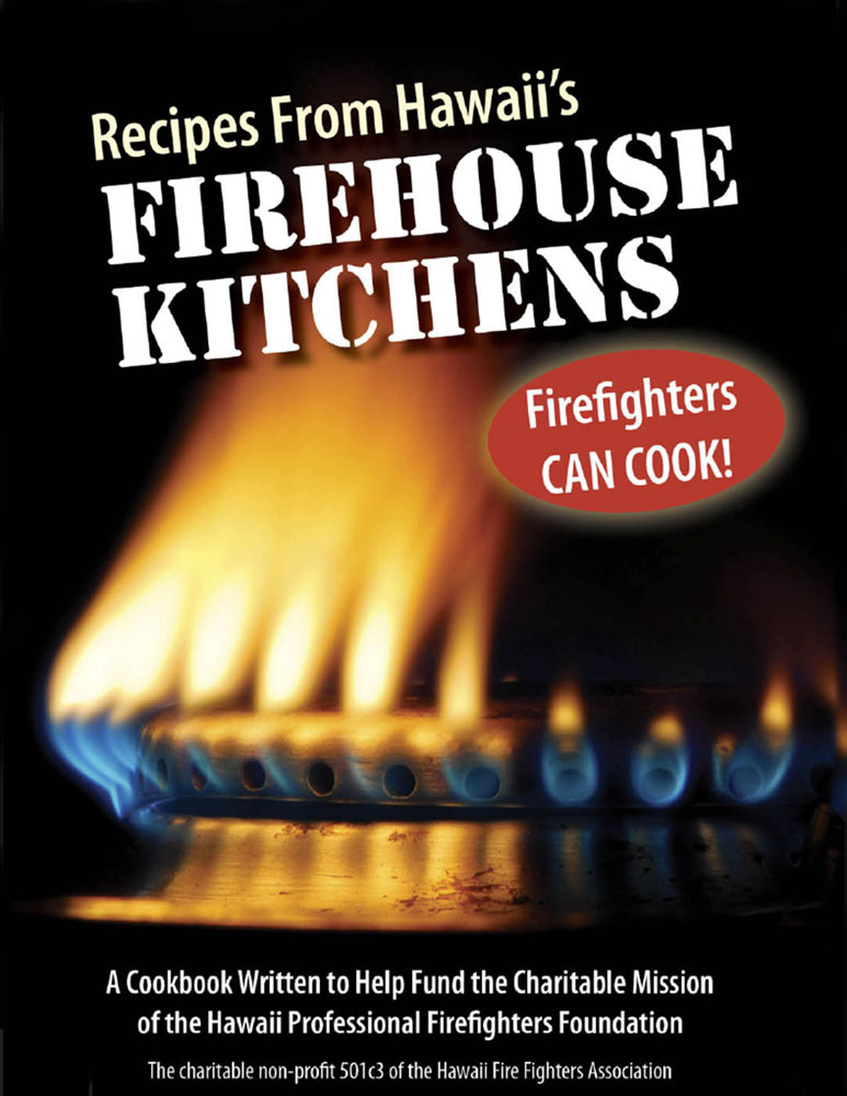 Recipes From Hawaii S Firehouse Kitchens