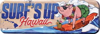 Metal Wall Sign - Surf's Up Pig